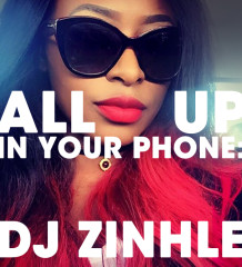 dj-zinhle-all-up-in-your-phone